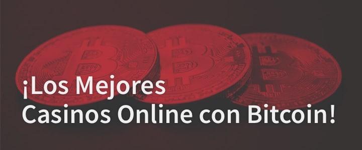 Mejores casinos Bitcoin