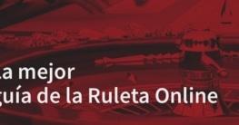 La mejor guía de la Ruleta Online